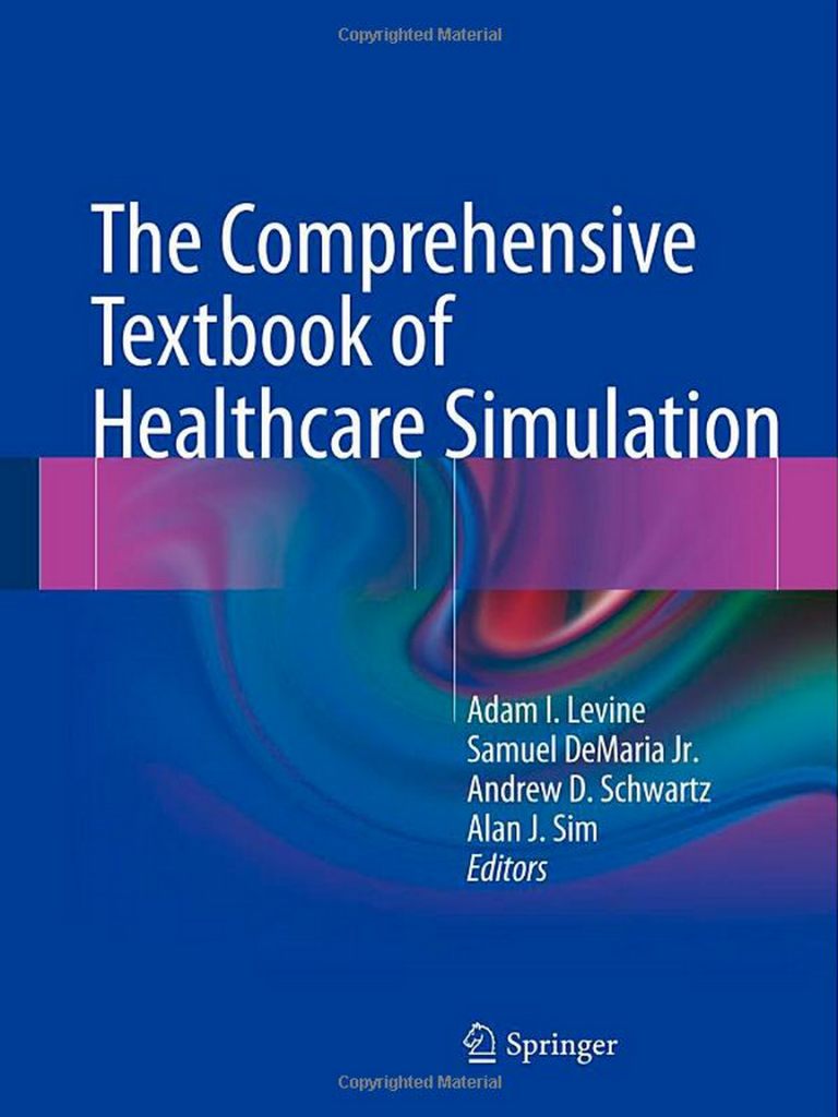 comprehensive textbook of healthcare simulation