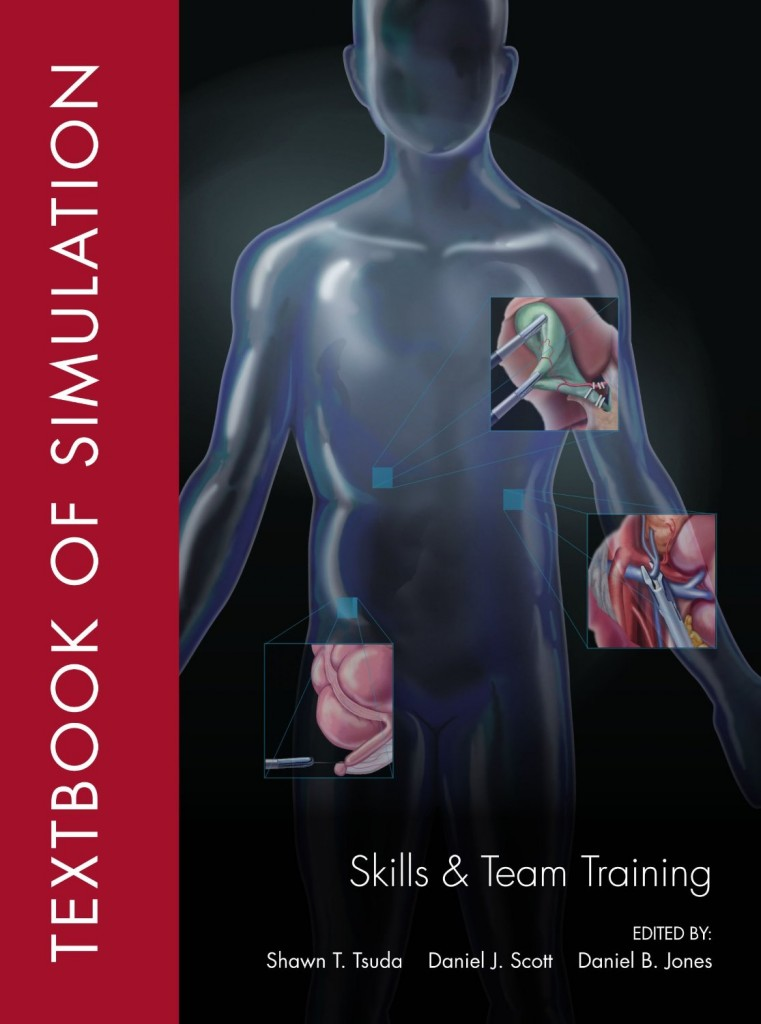 Textbook of Simulation Skills and Team Training