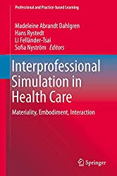 Interprofessional Simulation in Health care