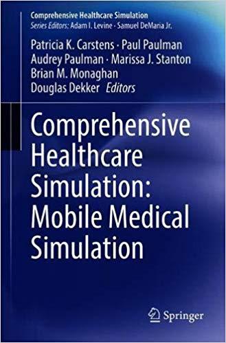 Healthcare Simulation: Mobile Medical Simulation