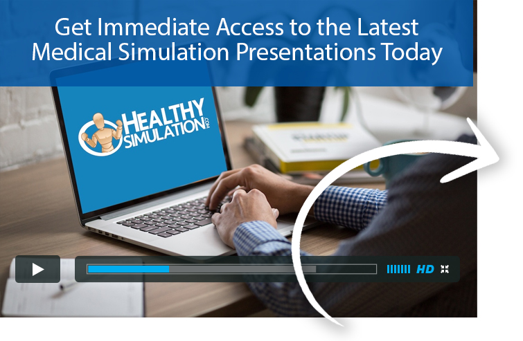 Get Instant Access to Expert Healthcare Simulation Presentations!