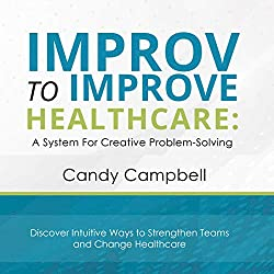 improv to improve healthcare