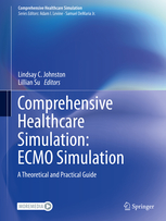Comprehensive Healthcare Simulation: ECMO Simulation