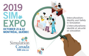 Canada's SIM Expo 2019 Focuses on Cultural & Psychological Safety in Clinical Simulation